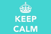 *keep calm*