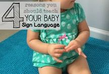 Baby Sign / Tips, tricks and resources for Baby Sign Languae