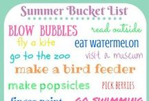 Summer Fun / Activities and ideas for the Kids of Summer