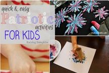 Patriotic / Activities and ideas for the Patriotic Holidays like 4th of July, Labor Day and Memorial Day.