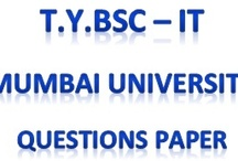 T.Y.Bsc - IT / This Board will contain Third Year Bsc IT question paper of Mumbai University. For more such details visit us on http://www.bscmscit.blogspot.in/