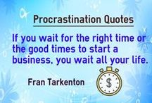 Procrastination / Procrastination Meaning, Causes, How to overcome, Tips and Techniques, Quotes