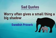 Sadness quotes / Quotes about sadness, worries, sorrow.