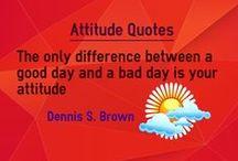 Attitude Quotes / Quotes about attitude