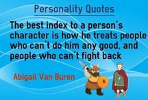 Personality Quotes / Personality Quotes and Character Quotes