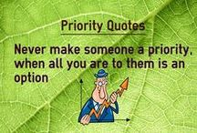 Priority Quotes / Priority Quotes Quotes about Priority Priorities quotes