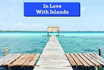 In Love With Islands / For everybody who loves islands!