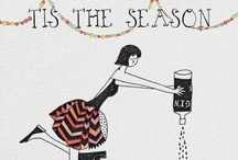 Bring on the Holidays / by Sharon Weber