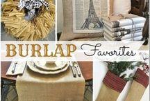 I Love Burlap!  / by Aline Steele
