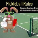 Pickleball Rules / #Pickleball rules clarifications and interpretations for many of the common — and not-so-common — scenarios that happen on the pickleball courts.