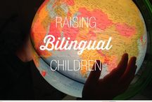 Raising a Bilingual Child / Information on how to raise bilingual children - caring global citizens.