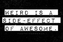 Weird & Wonderful / Weird is Wonderful!
