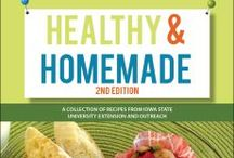 Nutrition - Healthy & Homemade Cookbook / Cookbooks / by Dodge County UW-Extension