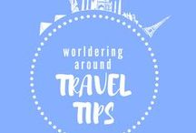 TRAVEL TIPS to worlder around / Want to travel more? Check all the travel tips here to help you visit the world!