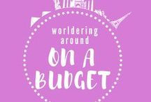 ON A BUDGET Worldering around / How to travel on a budget? All the insider tips and tricks to allow you to travel more for less and have great fun from it!