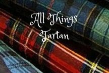 •TOTALLY TARTAN...and other tantalizing plaids• / I love plaid...I love plaid in and on everything.  Let's pin our favorite tartans and plaids, and remember...Tartan is the new black!  (And no pins with prices please:-)