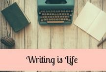 Writing is Life