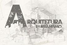 Arquitetura & Arte / É a arte de projetar e organizar espaços internos e externos, de acordo com critérios de estética, conforto e funcionalidade.