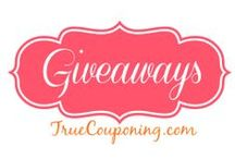 Giveaways / by True Couponing Deals & Savings
