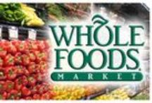 Whole Foods / by True Couponing Deals & Savings