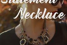 STATEMENT NECKLACES / Make your fashion statement.