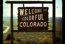 COLORADO / MY HOME, SWEET HOME / by Bonnie Jean