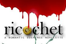 ricochet: A Romantic Suspense Novelette / What happens when your past comes back to haunt you...and seduce you?  Amazon - http://amzn.to/1GFewQO iBooks - http://apple.co/1Zxxk0a Kobo - coming soon Nook - http://bit.ly/1WCbvgR Google Play - http://bit.ly/1HwVPPT