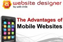 The Advantages of Mobile Websites / We're seen it all. After working with so many clients on so many websites, it would be surprising if we hadn't. But we can still be surprised like when new clients tell us they're not concerned about optimising their site for mobile platforms.