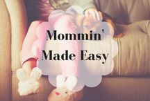 Mommin' Made Easy / All things related to Motherhood. Tips, Tricks, and Treats.   ~Board NOW OPEN for collaborations  ~To join board: follow me, and email briana@majorleaguemommy.com to be added.