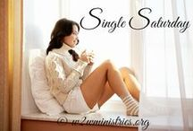 Single Saturdays / Encouragement and inspiration for single women. / by Woman to Woman Ministries