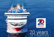 20 years Superfast Ferries / 20 years of sea, 20 years of blue, 20 years experiences, 20 years of travelling, 20 years Superfast Ferries!