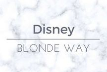 Blonde Way: Disney / Anything and everything Disney related - vacations, movies, merchandise, tips, etc.