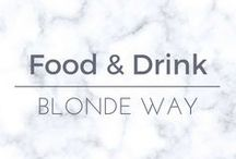Blonde Way: Food & Drink / Recipes to try, drinks to make & food to enjoy!