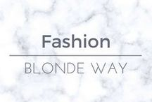 Blonde Way: Fashion / Women's outfit inspiration!
