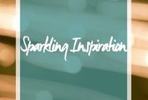 Sparkling inspiration / All things sparkly and #inspirational quotes