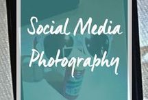 Photography for social media / How to take the best photographs for your social media channels