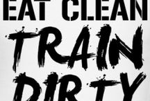 "Train Dirrty - Eat clean / ""It's about a healthy lifestyle"""