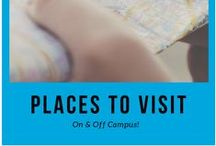 Places to visit on & off Campus / You're here for eight months of the year so its always nice to know what's out there!