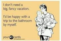 Mommy Humor / Because laughter keeps moms from going mad