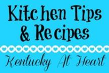 Kitchen Tips & Recipes - Kentucky at Heart / Tips for around the kitchen to save you time, money, and sanity as well as tasty recipes to try.
