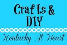 Crafts & DIY - Kentucky at Heart / Kentucky at Heart ideas for crafts and link ups to other bloggers craftiness!