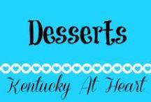 Desserts - Kentucky at Heart / Delicious Dessert recipes on Kentucky at Heart