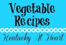 Vegetable Recipes - Kentucky at Heart / Vegetable Recipes on Kentucky at Heart