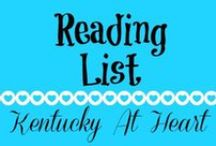 Books We Love - Kentucky at Heart / Books we love and ones we want to read. Kentucky at Heart