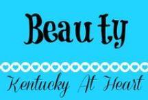 Beauty - Kentucky at Heart / Beauty tips & products at Kentucky at Heart