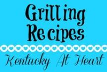 Grilling - Kentucky at Heart / Grilling recipes at Kentucky at Heart