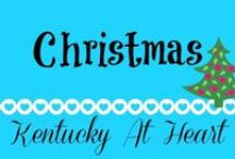 Holidays--Christmas - Kentucky at Heart / Christmas recipes, decorations and ideas. Kentucky at Heart