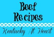 Beef Recipes - Kentucky at Heart / Beef Recipes - Kentucky at Heart
