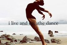 Dance my love / Dancing is a passion. Dancing is an art.