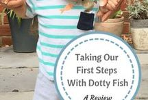 Dotty Fish Reviews / We at Dotty Fish are very proud of the lovely reviews we get from parent bloggers. This board is our chance to show them off and introduce you to some new bloggers!